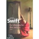 Le dimanche des mères / Graham Swift | Swift, Graham. Auteur