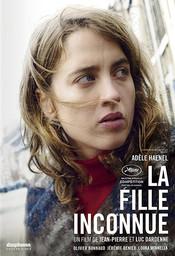 La Fille inconnue / réalisé par Luc et Jean-Pierre Dardenne  | Dardenne, Luc. Metteur en scène ou réalisateur