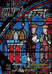 Faire mémoire : les arts sacrés face au temps : actes du colloque de Chartres (3-5 octobre 2013) / sous la direction de Françoise Michaud-Fréjaville | Balzamo, Nicolas