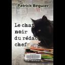 Le Chat noir du rédac chef / Patrick Béguier   Béguier, Patrick