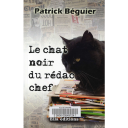 Le Chat noir du rédac chef / Patrick Béguier | Béguier, Patrick
