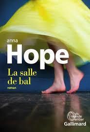 La salle de bal / Anna Hope | Hope, Anna (1974-....). Auteur