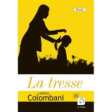 La tresse / Laetitia Colombani |