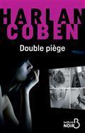 Double piège / Harlan Coben | Coben, Harlan. Auteur