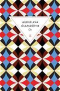 Ör / Audur Ava Olafsdottir | Audur Ava Olafsdottir (1958-....). Auteur