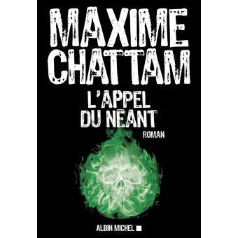 L' appel du néant / Maxime Chattam   Chattam, Maxime. Auteur