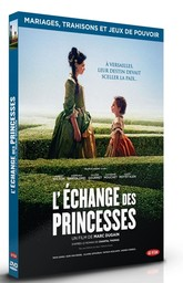 L'Echange des princesses / réalisé par Marc Dugain | Dugain, Marc. Metteur en scène ou réalisateur