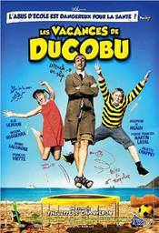 Les Vacances de Ducobu / réalisé par Philippe de Chauveron | Chauveron, Philippe de. Metteur en scène ou réalisateur