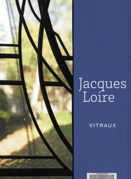 Jacques Loire : vitraux / Jean-Paul Deremble | Deremble, Jean-Paul. Auteur