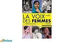 La Voix des femmes : ces grands discours qui ont marqué l'histoire / Céline Delavaux   Delavaux, Céline. Auteur