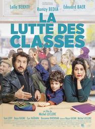 La Lutte des classes / réalisé par Michel Leclerc   Leclerc, Michel. Metteur en scène ou réalisateur