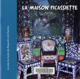 La Maison Picassiette / Pauls Fuks | FUKS, Paul. Auteur