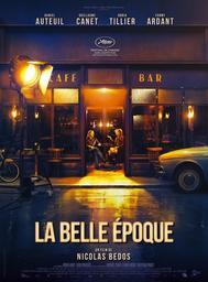 La Belle époque / réalisé par Nicolas Bedos | Bedos, Nicolas. Metteur en scène ou réalisateur