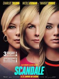 Scandale / réalisé par Jay Roach | Roach, Jay. Metteur en scène ou réalisateur