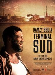 Terminal sud / réalisé par Rabah Ameur-Zaïmeche   Ameur-Zaïmeche, Rabah. Metteur en scène ou réalisateur