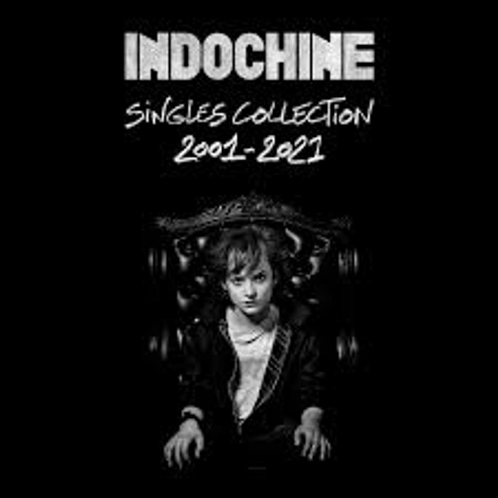 Singles collection (2001-2021) / Indochine   Indochine (groupe instrumental et vocal)