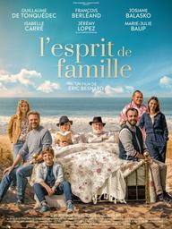 L'Esprit de famille / réalisé par Eric Besnard | Besnard, Eric. Metteur en scène ou réalisateur
