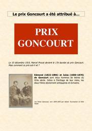 Le Prix Goncourt a été attribué à... |