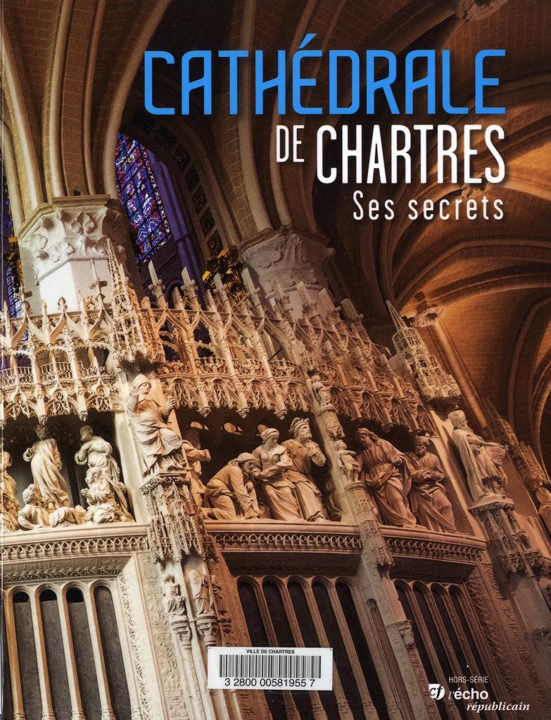 Cathédrale de Chartres, ses secrets / Soizic Bouju | Bouju, Soizic. Directeur de publication