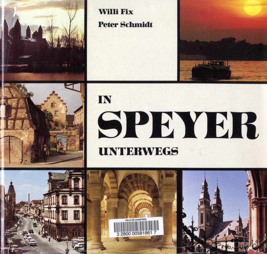 In Speyer unterwegs / Willi Fix, Peter Schmidt | Fix, Willi. Auteur
