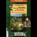 Promenons-nous dans les forêts du Perche / Office national des forêts | Office National des Forêts