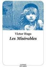 Les misérables / Victor Hugo | Hugo, Victor. Auteur