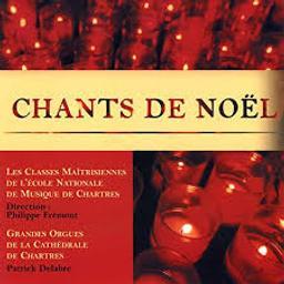 Chants de Noël / Les Classes Maitrisiennes de l'école Nationale de Musique de Chartres | Maîtrise de l'Ecole Nationale de Musique et de Danse de Chartres