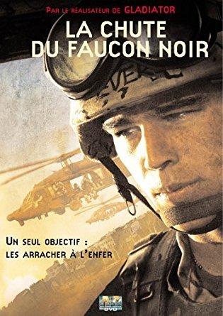 La Chute du faucon noir = Black Hawk Down / réalisé par Ridley Scott   Scott, Ridley. Metteur en scène ou réalisateur