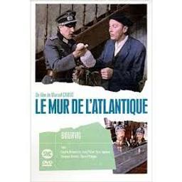Le Mur de l'atlantique / Marcel Camus, Réal.   Camus, Marcel. Metteur en scène ou réalisateur