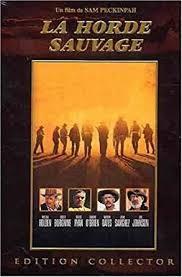 La Horde sauvage = Wild bunch (The) / réalisation de Sam Peckinpah | Peckinpah, Sam. Metteur en scène ou réalisateur