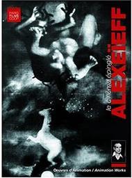 Le Cinéma épinglé : Alexeïeff | Alexeieff, Alexandre. Metteur en scène ou réalisateur