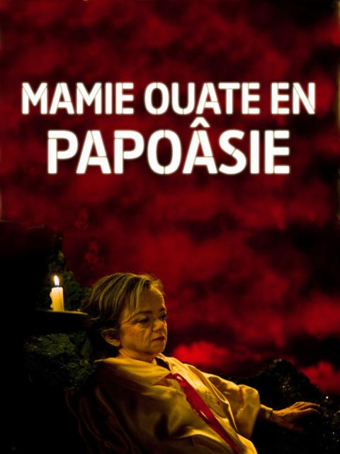 MAMIE OUATE EN PAPOÂSIE |
